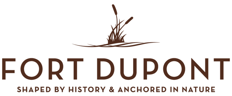 Fort DuPont, Shaped by History & Anchored in Nature